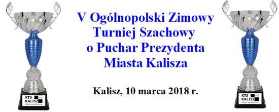 V Ogólnopolski Zimowy Turniej Szachowy o Puchar Prezydenta Miasta Kalisza