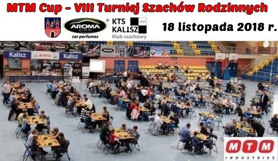 Kalisz @ MTM Cup - VIII Ogólnopolski Turniej Szachów Rodzinnych