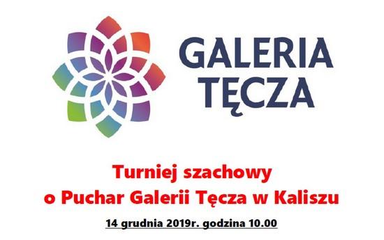 Kalisz @ UWAGA ZMIANA TERMINU na 14.12.2019 r. - Turniej Szachowy o Puchar Galerii Tęcza Kalisz